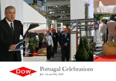 2009 – 30 years of Dow in Portugal & Expansion plans | On July 7th and July 8th Dow celebrated 30 years of its presence in Portugal and the start-up of newly expanded MDI Plant and the start-up of STYROFOAM™ line 2 in Estarreja, Portugal with internal and external stakeholders.